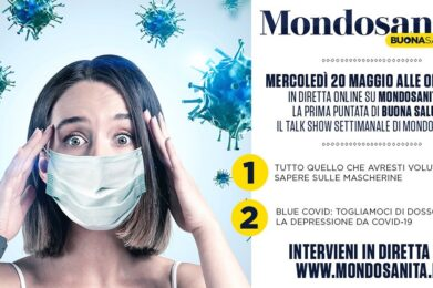 Buona Salute il web talk della salute mascherine e Blue Covid